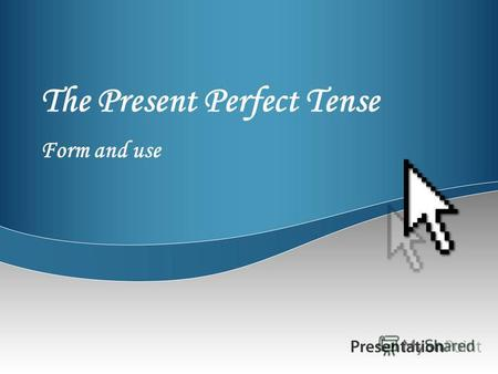 The Present Perfect Tense Form and use. The plane has landed safely.
