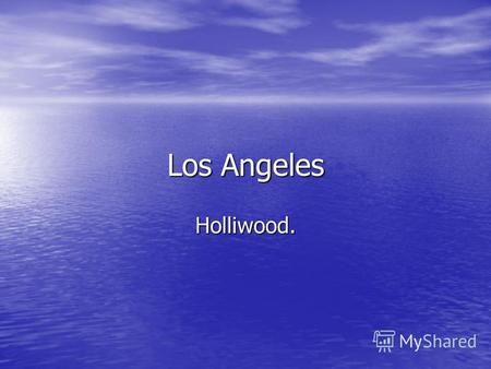 Los Angeles Holliwood.. Los Angeles is the second largest city in the USA. Los Angeles is the second largest city in the USA. It is situated on the Pacific.