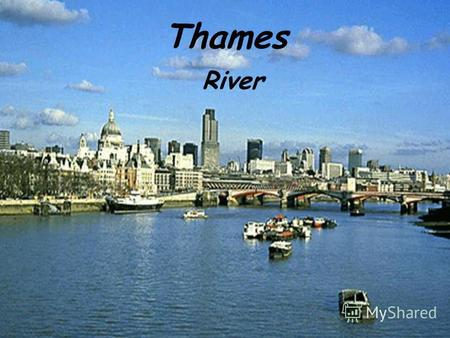 Thames River. The River Thames is the second longest river in the United Kingdom and the longest river entirely in England, rising at Thames Head in Gloucestershire,