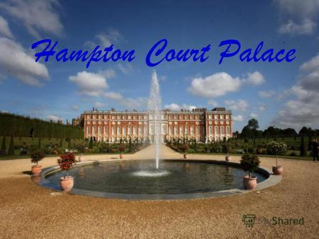 Hampton Court Palace. Hampton Court Palace is a royal palace in the London Borough of Richmond upon Thames in south west London; it has not been lived.