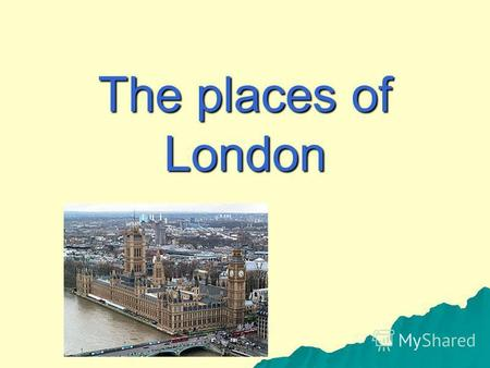 The places of London. Transform Crownd Castle Palace GalleryPartCapitalHouseAboutAbbeyFoundproud.