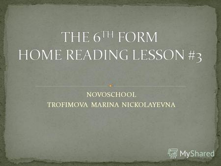 NOVOSCHOOL TROFIMOVA MARINA NICKOLAYEVNA - Welcome - Click Here To Begin TRUE - FALSE.