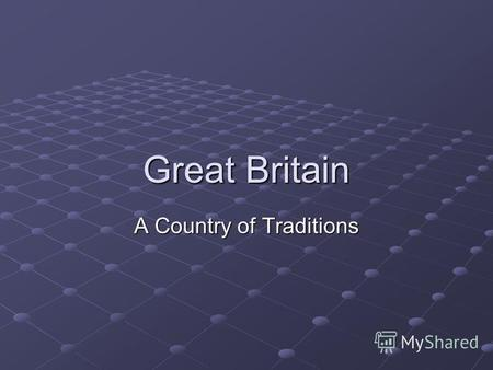 Great Britain A Country of Traditions. St.Davids Day.