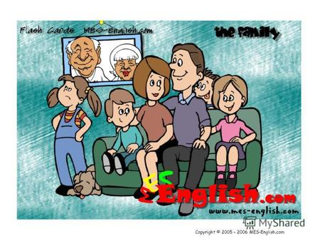 Copyright © 2005 – 2006 MES-English.com. Family Mother.