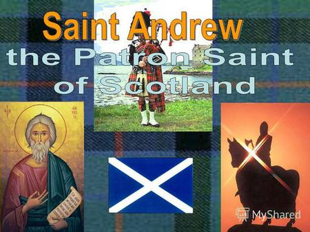 The Saint Andrews cross is the Scottish flag. Saint Andrew is the patron saint of Scotland. Long ago Saint Andrew appeared in a vision of this cross to.