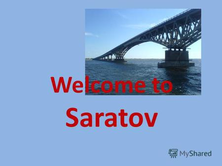 Welcome to Saratov. Planning you visit to Saratov is fun! There are so many places to visit: museums, theatres, parks, streets and squares.