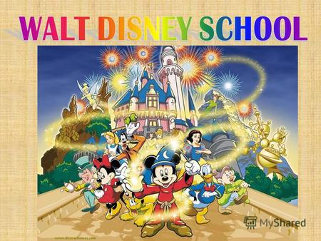 Walter Elias Disney Lets go to school together!