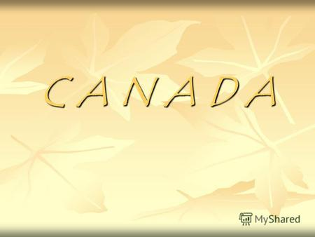 C A N A D A FIAG National emblem Parliament of Canada.