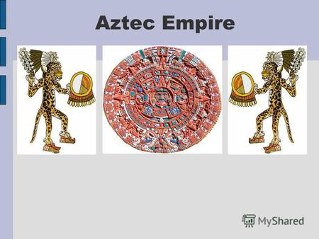 Aztec Empire. The Aztec Empire lasted from the 14th to the 16th century. With their capital of Tenochtitlan, the Aztecs settled in present-day Mexico.