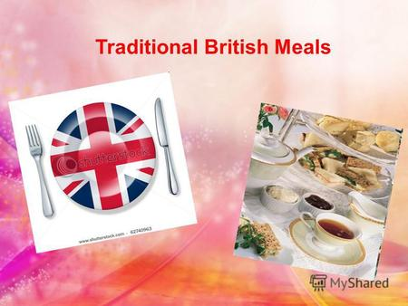 Traditional British Meals. The usual meals in England are: Breakfast - between 7 a.m. and 9 a.m. Lunch (dinner) - between 12:00 and 1:30 p.m. Afternoon.
