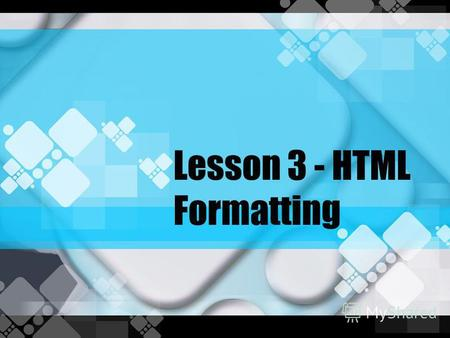 Lesson 3 - HTML Formatting. Text Formatting Tags TagDescription Defines bold text Defines big text Defines emphasized text Defines italic text Defines.