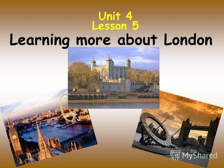 Unit 4 Lesson 5 Learning more about London. [æ] – Trafalgar, abbey, palace [Λ] – London, Bloody, Buckingham, [au] – Tower, Houses, now, how [eә] – square,