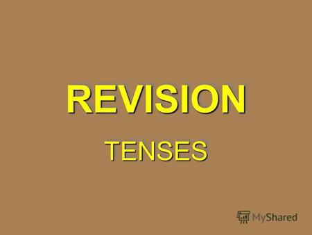 REVISIONREVISION TENSESTENSES. Tom never … guests. A. is invitingA. is inviting B. has been invitingB. has been inviting C. invitesC. invites.