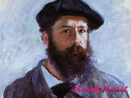 Claude Monet. November 14, 1840 was born one of the world's most famous Impressionist - recognizable in color and thin, filled with light and air landscapes.