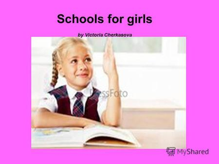 Schools for girls by Victoria Cherkasova. Uniform: a black dress, a white blouse, black shoes, black tights. Timetable: Mathematics, History, Arts, Technology,