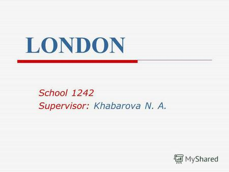 LONDON School 1242 Supervisor: Khabarova N. A.. Julius Caesar. The Roman soldiers.