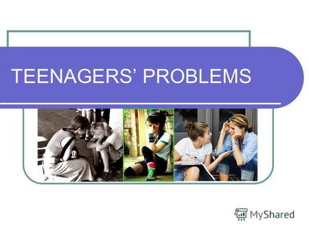 TEENAGERS PROBLEMS. ~Conflicts~ With the society At school With friends and classmates With parents With the teenager himself.