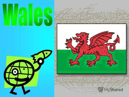 Wales lying in the western part of Great Britain is a country of green forests and villages. The Welsh are very proud of the their rich tradition and.