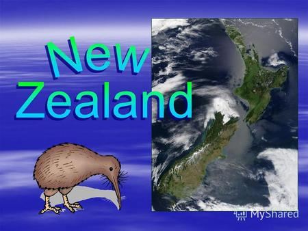 FULL COUNTRY NAME : New Zealand FULL COUNTRY NAME : New Zealand CAPITAL: Wellington CAPITAL: Wellington TOTAL AREA: 269,000 sq.km TOTAL AREA: 269,000.