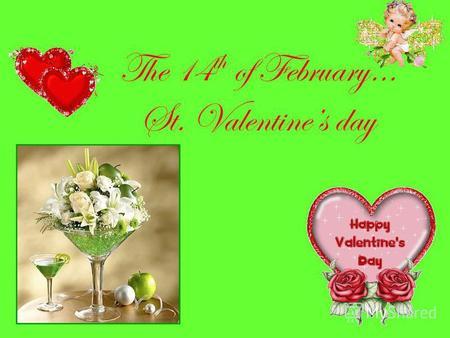 """Презентация на тему: """"st. valentines day. symbols to celebrate to, Ideas"""