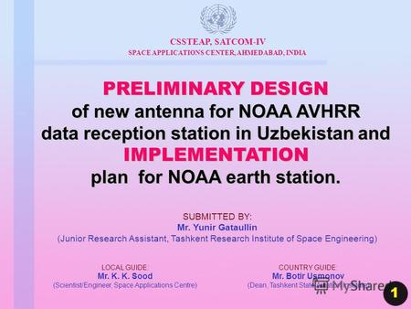 PRELIMINARY DESIGN of new antenna for NOAA AVHRR data reception station in Uzbekistan and IMPLEMENTATION plan for NOAA earth station. CSSTEAP, SATCOM-IV.