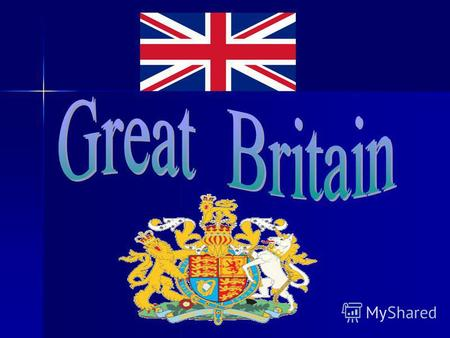 1. The United Kingdom of Great Britain and Northern Island is situated on the British lays not far from Europe. It consists of the island of Great Britain,