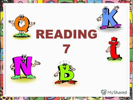 READING 7 [teik] [kwait] [tɒp][tɒp] [p ɔʊ st]
