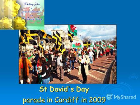 St David's Day parade in Cardiff in 2009. Maypole Dancing on May 1 st.