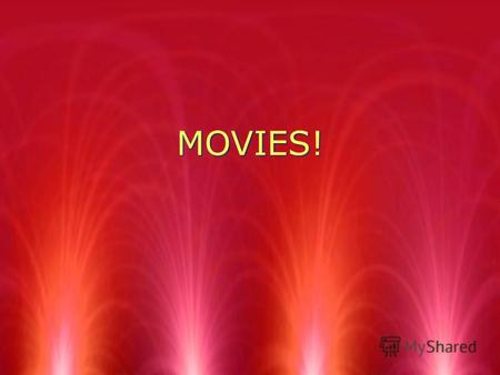 MOVIES! Genre - Жанр A genre is a type of movie. Every movie has a genre.