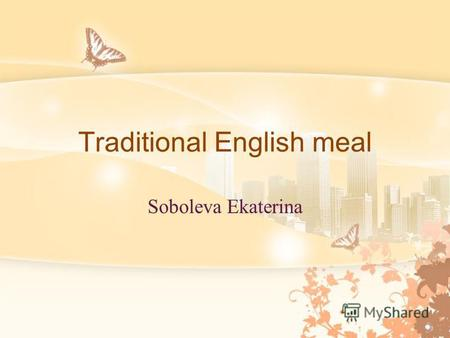 Traditional English meal Soboleva Ekaterina. Traditional English breakfast.
