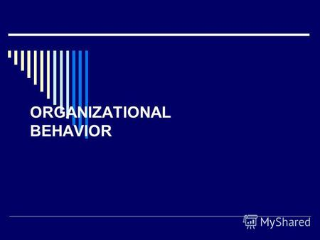 ORGANIZATIONAL BEHAVIOR. Definition OB is defined as a systematic study of actions and reactions of individuals, groups and sub systems.