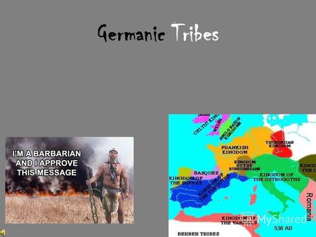 Germanic Tribes Goths Gothiscanza – South Scandanavia First Germanic people to become Christian Came across Baltic Sea from Sweden Fought with Romans.