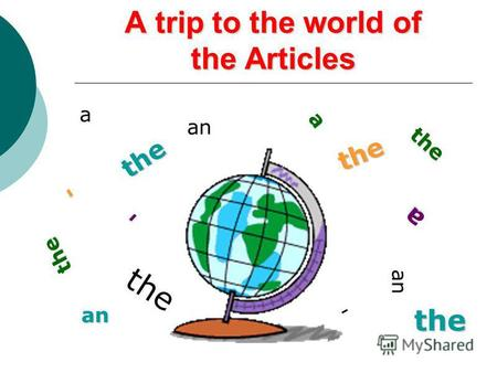 A trip to the world of the Articles a - an t h e the a n a the the the a - thean -