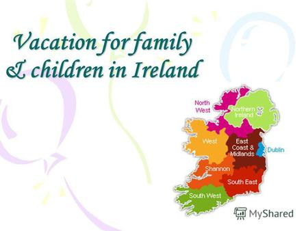 Vacation for family & children in Ireland. Larchill.