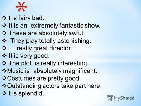 It is fairy bad. It is an extremely fantastic show. These are absolutely awful. They play totally astonishing. … really great director. It is very good.