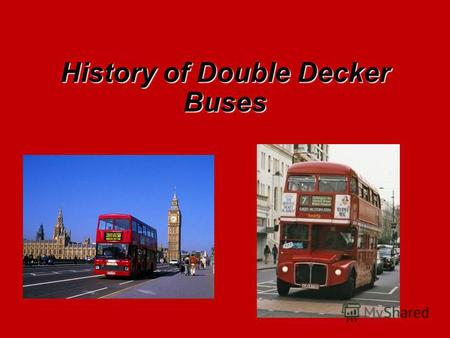 History of Double Decker Buses. Omnibuses NS Type.