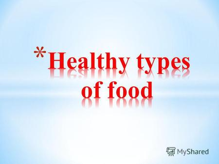 Eating the proper foods is important to stay healthy.