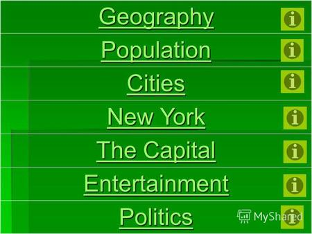 Geography Population Cities New York New York The Capital The Capital Entertainment Politics.