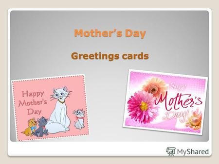 Mothers Day Greetings cards Mothers Day Greetings cards.