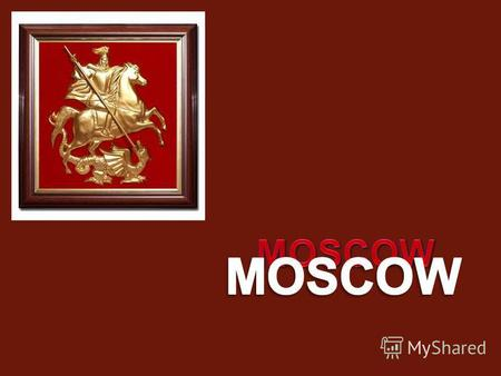 Moscow is the capital and the most populousMoscow is the capital and the most populous city and the most populous federal subject of Russia. city and.