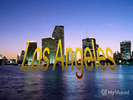 Los Angeles is widely known as the City of Angels, often abbreviated as LA it has the second largest population after New York. In LA live more than four.