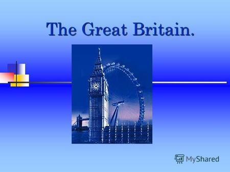 The Great Britain.. England. England is centre of Land. These is the capital of G.B.. It is London.