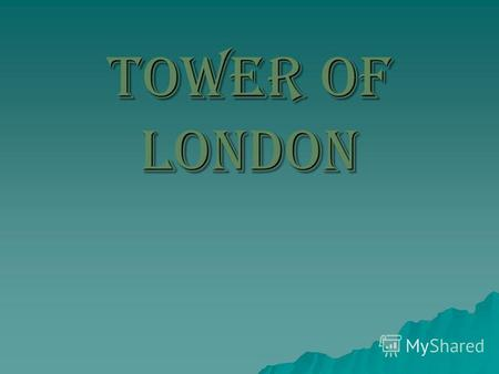 Tower of London. The Tower is located at the eastern boundary of the City of London financial district, adjacent to the River Thames and Tower Bridge.