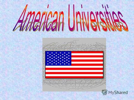 Harvard University Yale University University of Chicago Princeton University University of Pennsylvania Some other American universities.