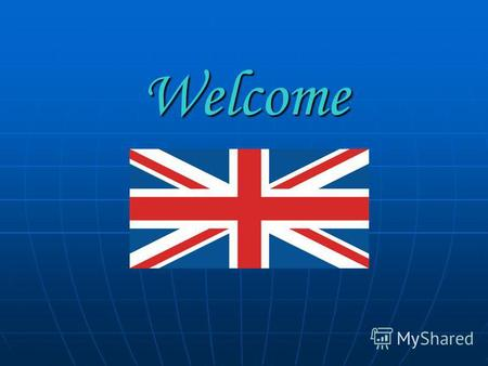 Welcome How different the world is! 1 Australia 2 England 3 Italia 4 The USA 3 Italia 4 The USA.