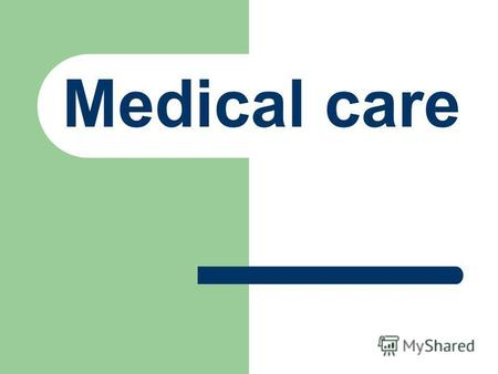 Medical care. In Britain, medical insurance is organised by the Government and is compulsory, while in some other countries it is not.