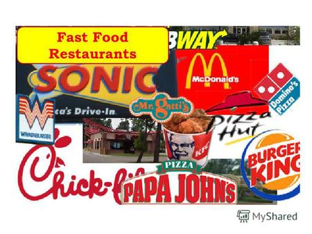 Fast Food Restaurants. hamburger cheeseburger milkshake coke pie The food we eat in FFR.