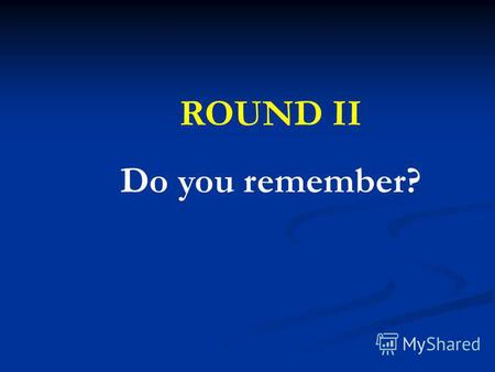 ROUND II Do you remember?. 1020 1020 3040 10 20 30 40 3040 203040.