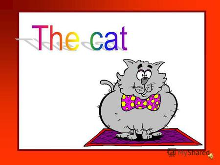 The cat. The cat sat on a mat. The fat rat. The fat rat sat on a mat.
