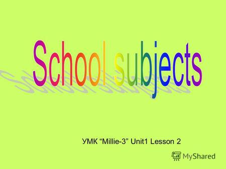 УМК Millie-3 Unit1 Lesson 2. Art English Maths.